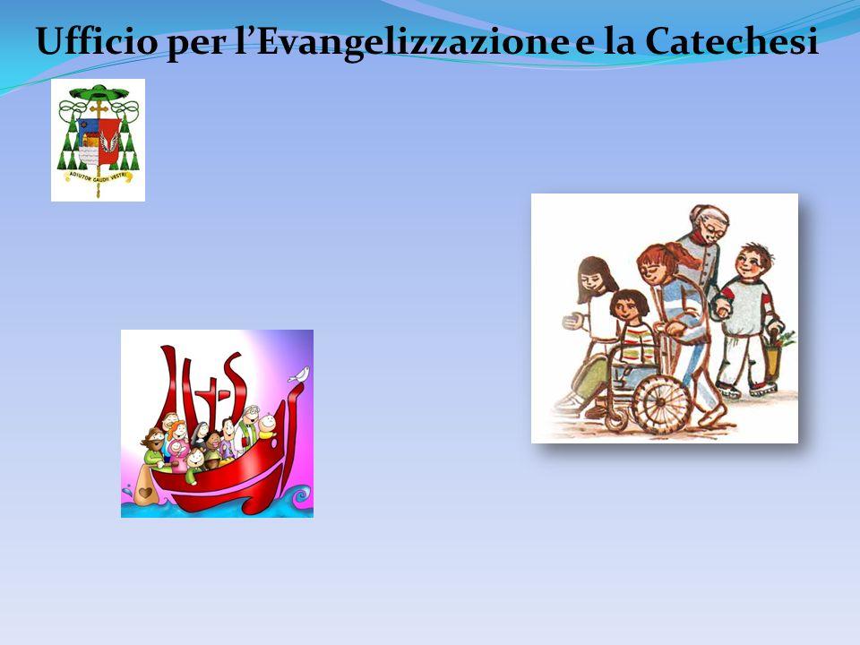 Ufficio per lEvangelizzazione e la Catechesi