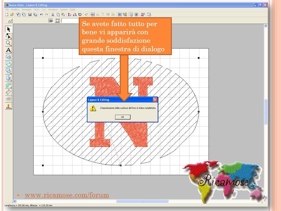 www.ricamose.com/forum Se avete fatto tutto per bene vi apparirà con grande soddisfazione questa finestra di dialogo