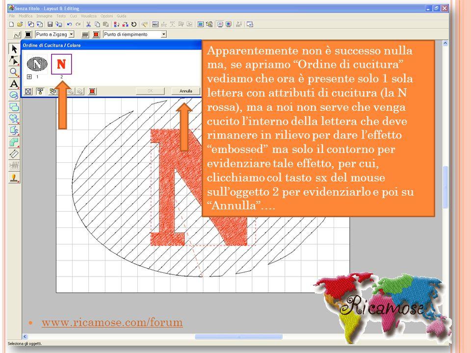 www.ricamose.com/forum Apparentemente non è successo nulla ma, se apriamo Ordine di cucitura vediamo che ora è presente solo 1 sola lettera con attrib