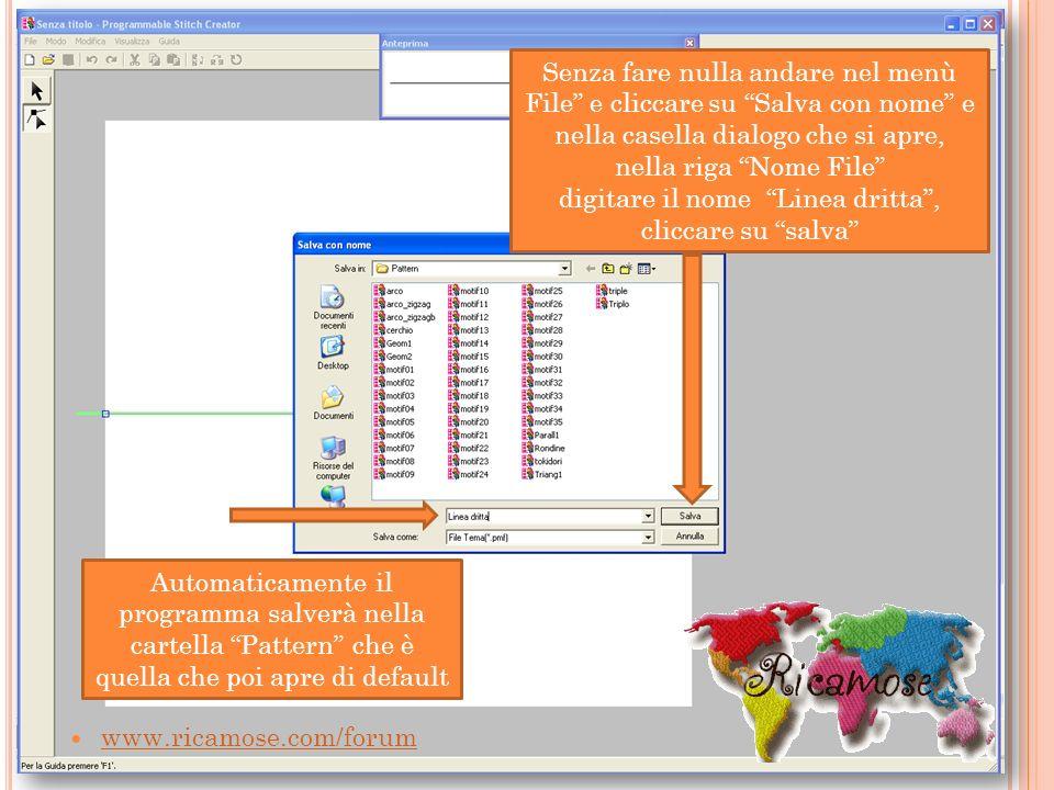 www.ricamose.com/forum Senza fare nulla andare nel menù File e cliccare su Salva con nome e nella casella dialogo che si apre, nella riga Nome File di