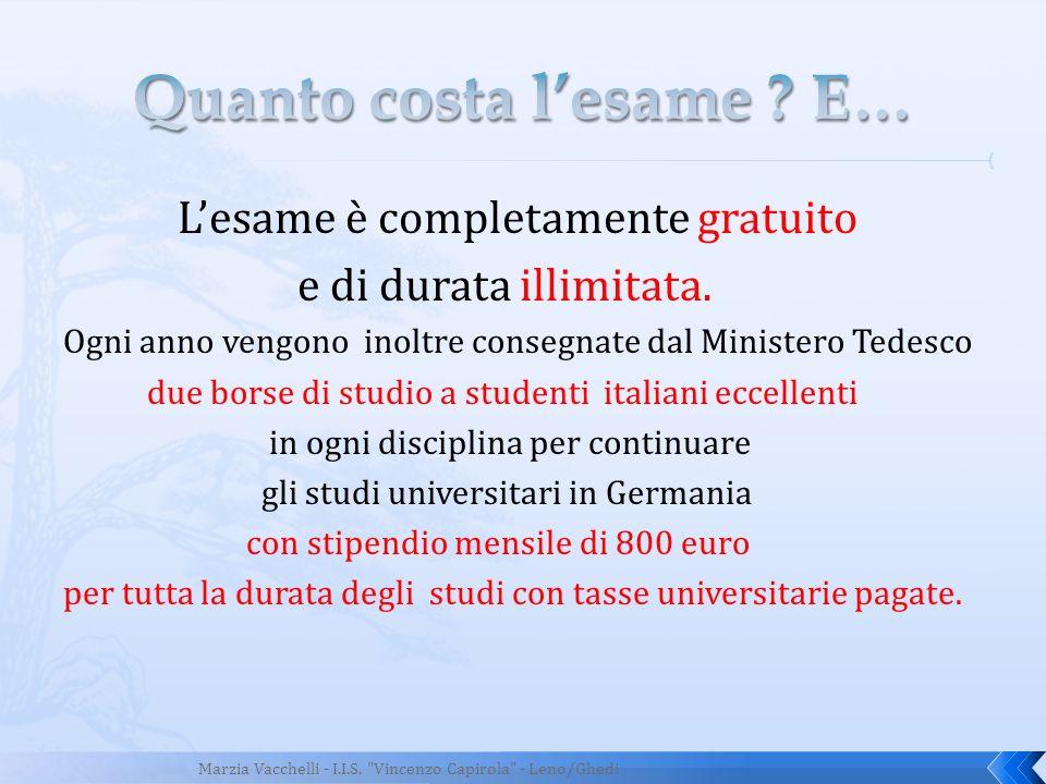 Lesame è completamente gratuito e di durata illimitata. Ogni anno vengono inoltre consegnate dal Ministero Tedesco due borse di studio a studenti ital