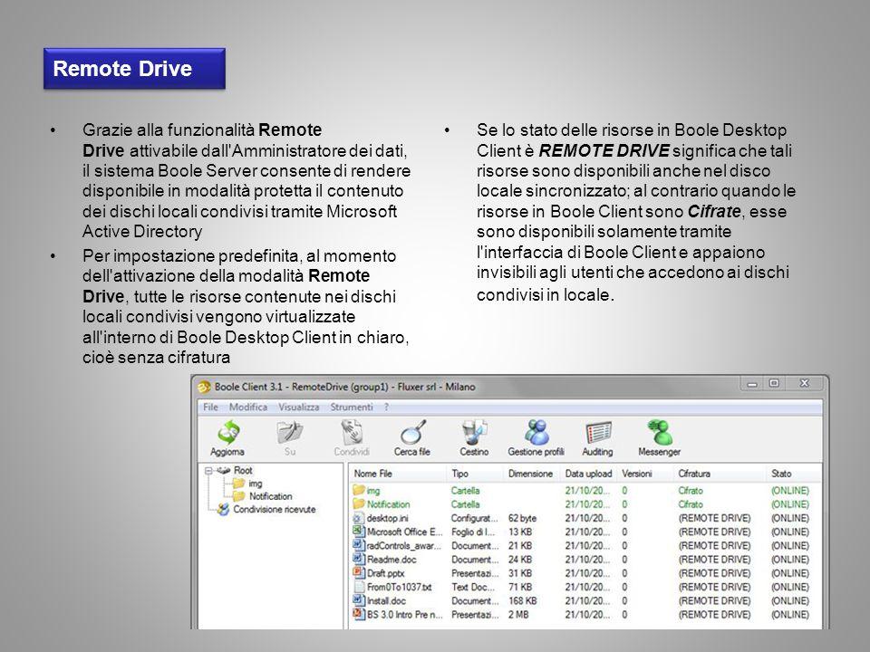 Remote Drive Grazie alla funzionalità Remote Drive attivabile dall'Amministratore dei dati, il sistema Boole Server consente di rendere disponibile in
