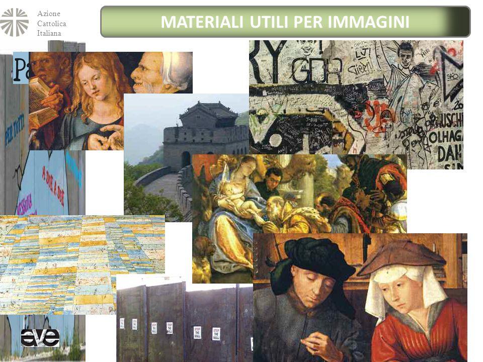 Azione Cattolica Italiana MATERIALI UTILI PER IMMAGINI