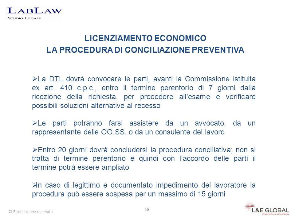 LICENZIAMENTO ECONOMICO LA PROCEDURA DI CONCILIAZIONE PREVENTIVA 18 © Riproduzione riservata La DTL dovrà convocare le parti, avanti la Commissione is
