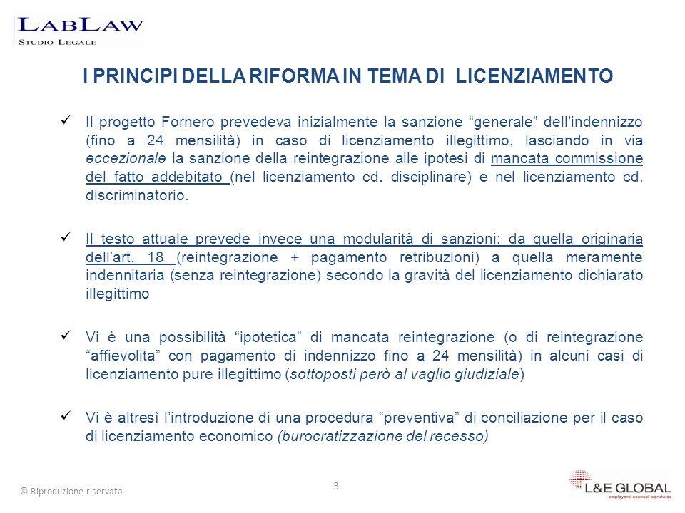 3 Il progetto Fornero prevedeva inizialmente la sanzione generale dellindennizzo (fino a 24 mensilità) in caso di licenziamento illegittimo, lasciando