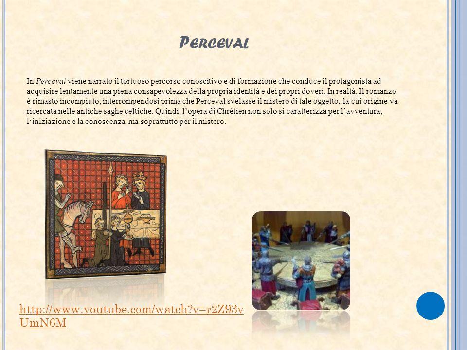 P ERCEVAL In Perceval viene narrato il tortuoso percorso conoscitivo e di formazione che conduce il protagonista ad acquisire lentamente una piena con