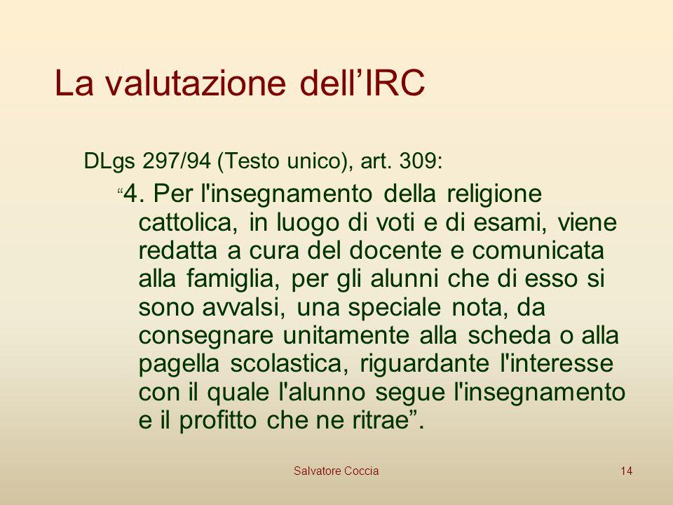 La valutazione dellIRC DLgs 297/94 (Testo unico), art.