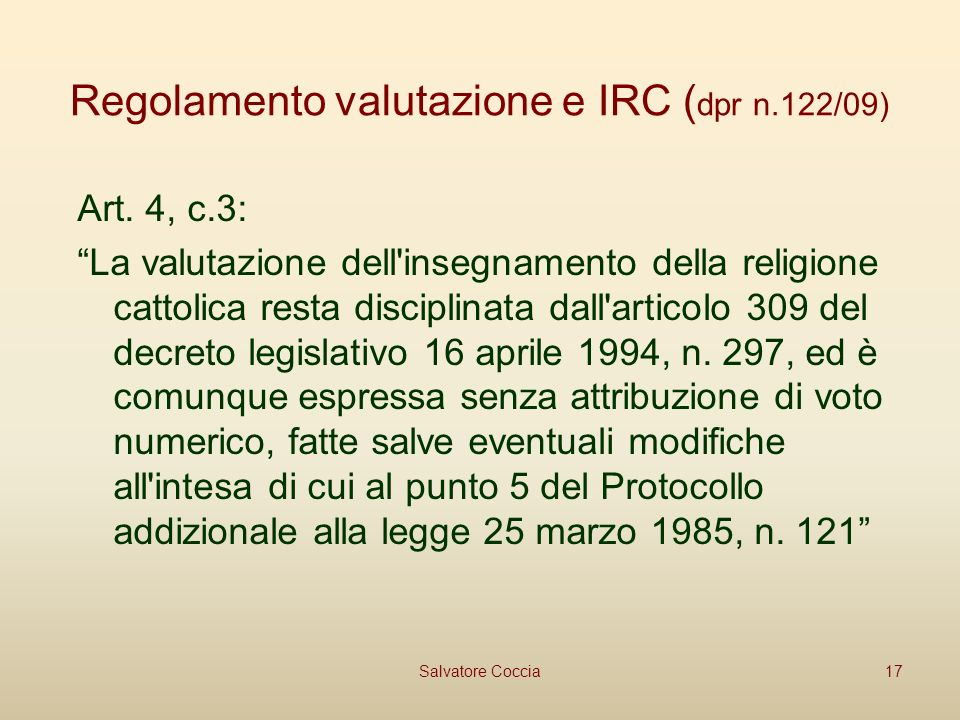 Regolamento valutazione e IRC ( dpr n.122/09) Art.