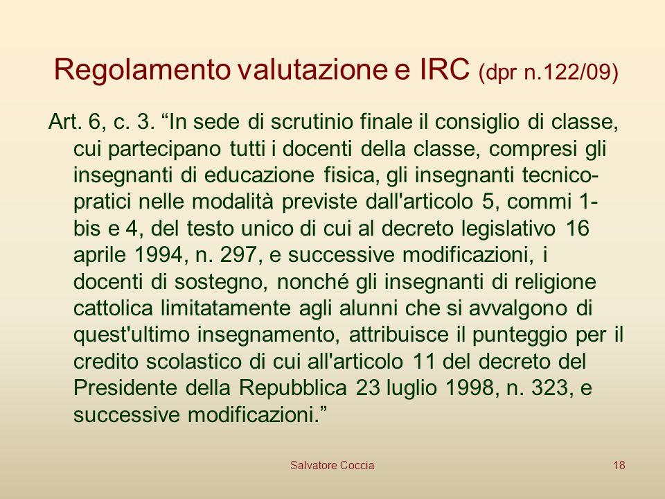 Regolamento valutazione e IRC (dpr n.122/09) Art.6, c.