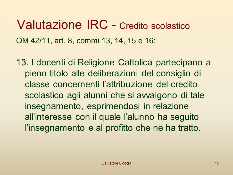 Valutazione IRC - Credito scolastico OM 42/11, art.