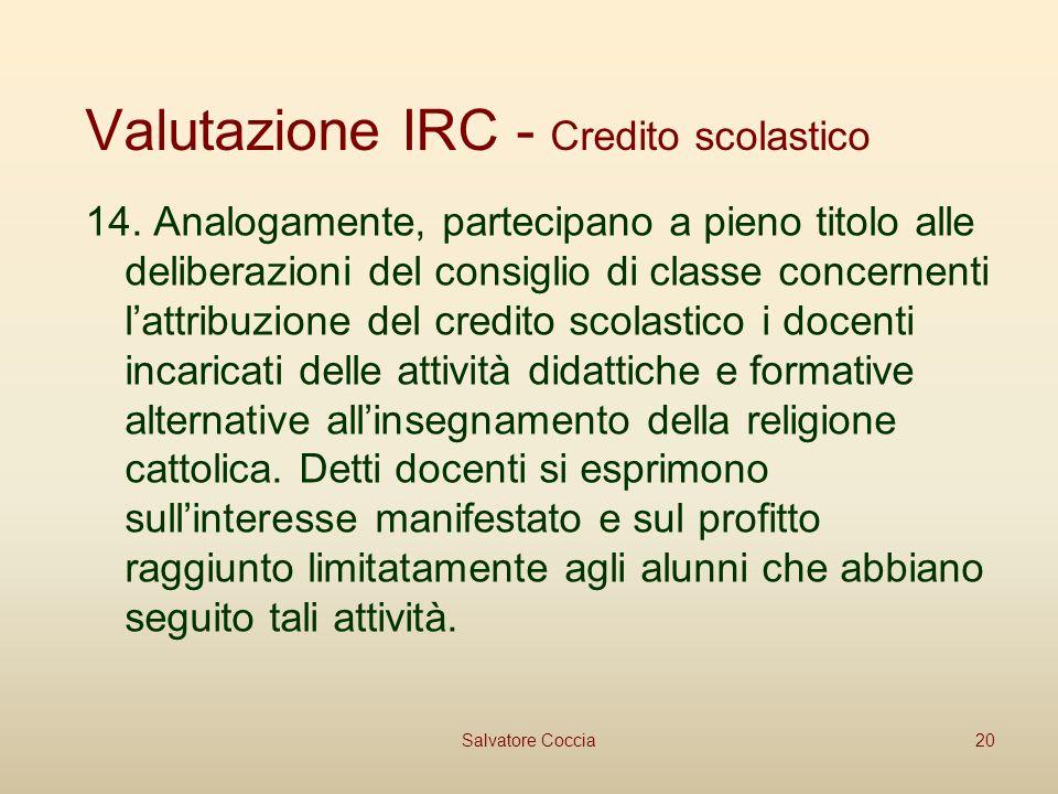 Valutazione IRC - Credito scolastico 14.