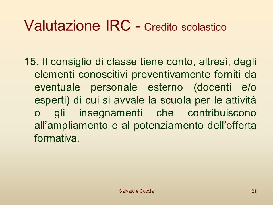 Valutazione IRC - Credito scolastico 15.