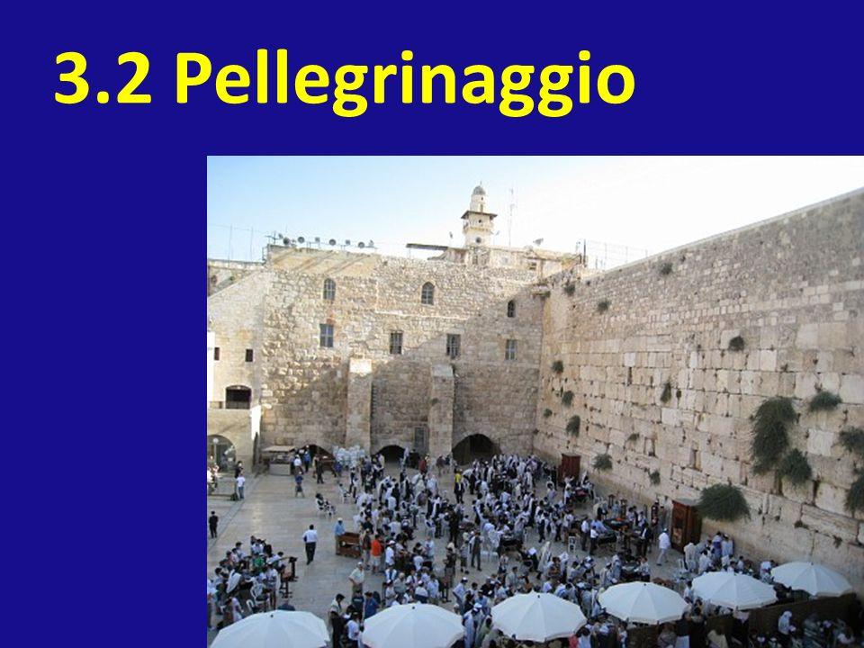 3.2 Pellegrinaggio
