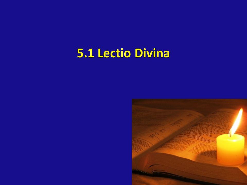 5.1 Lectio Divina