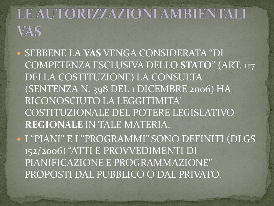SEBBENE LA VAS VENGA CONSIDERATA DI COMPETENZA ESCLUSIVA DELLO STATO (ART.
