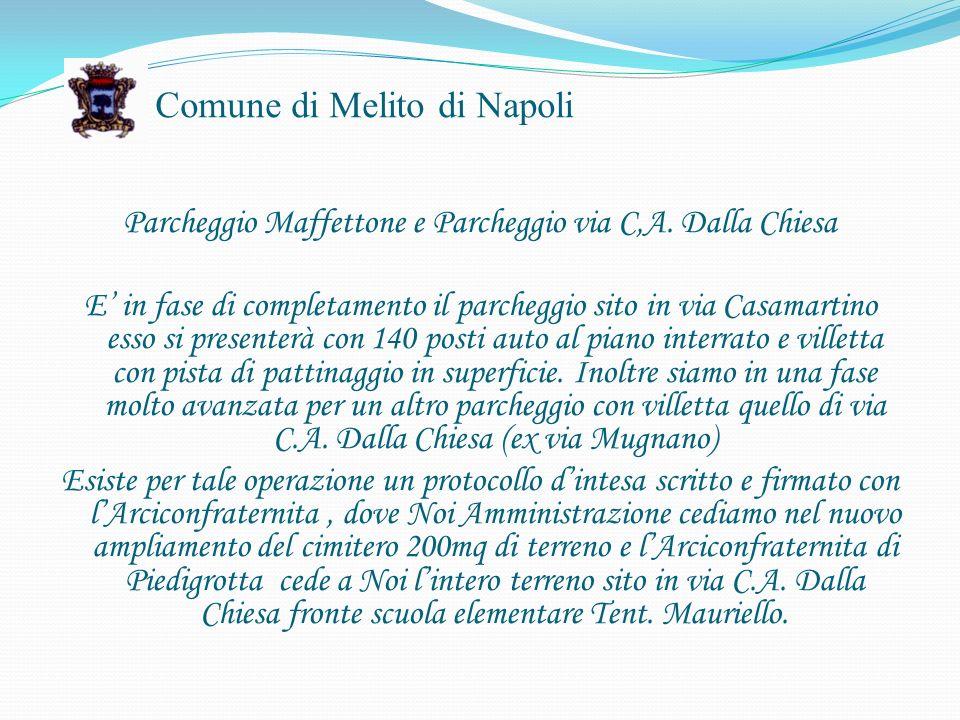 Comune di Melito di Napoli Parcheggio Maffettone e Parcheggio via C,A.