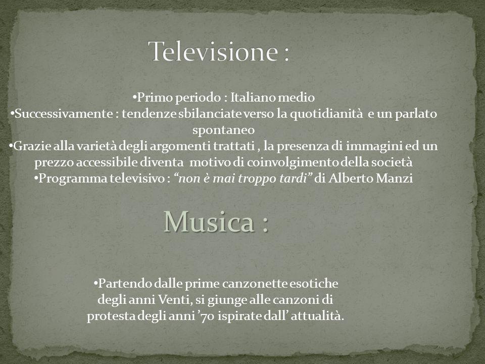 Primo periodo : Italiano medio Successivamente : tendenze sbilanciate verso la quotidianità e un parlato spontaneo Grazie alla varietà degli argomenti