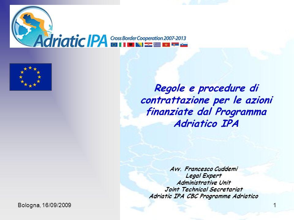Appalti Per la stipula dei contratti per servizi, opere e forniture, le procedure d appalto si basano sulle disposizioni di cui al capo 3 della parte 2, titolo IV del regolamento (CE, Euratom) n.