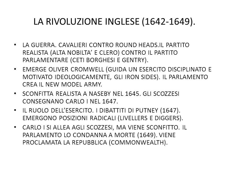 LA RIVOLUZIONE INGLESE (1642-1649).LA GUERRA.