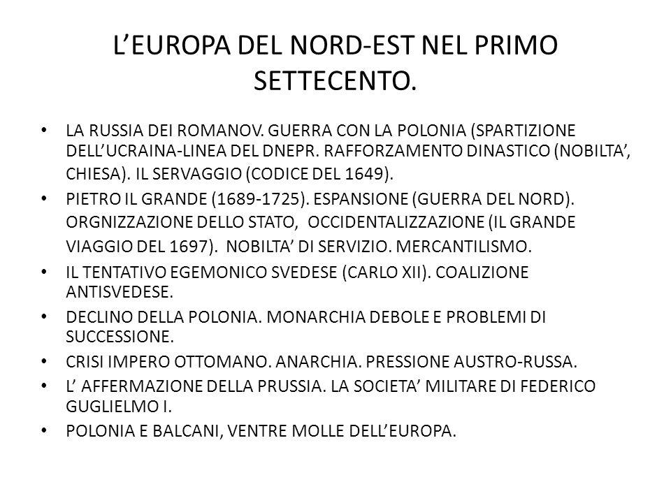 LEUROPA DEL NORD-EST NEL PRIMO SETTECENTO.LA RUSSIA DEI ROMANOV.
