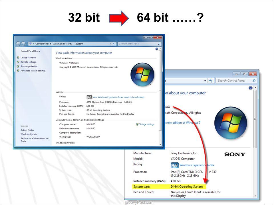 32 bit 64 bit ……?