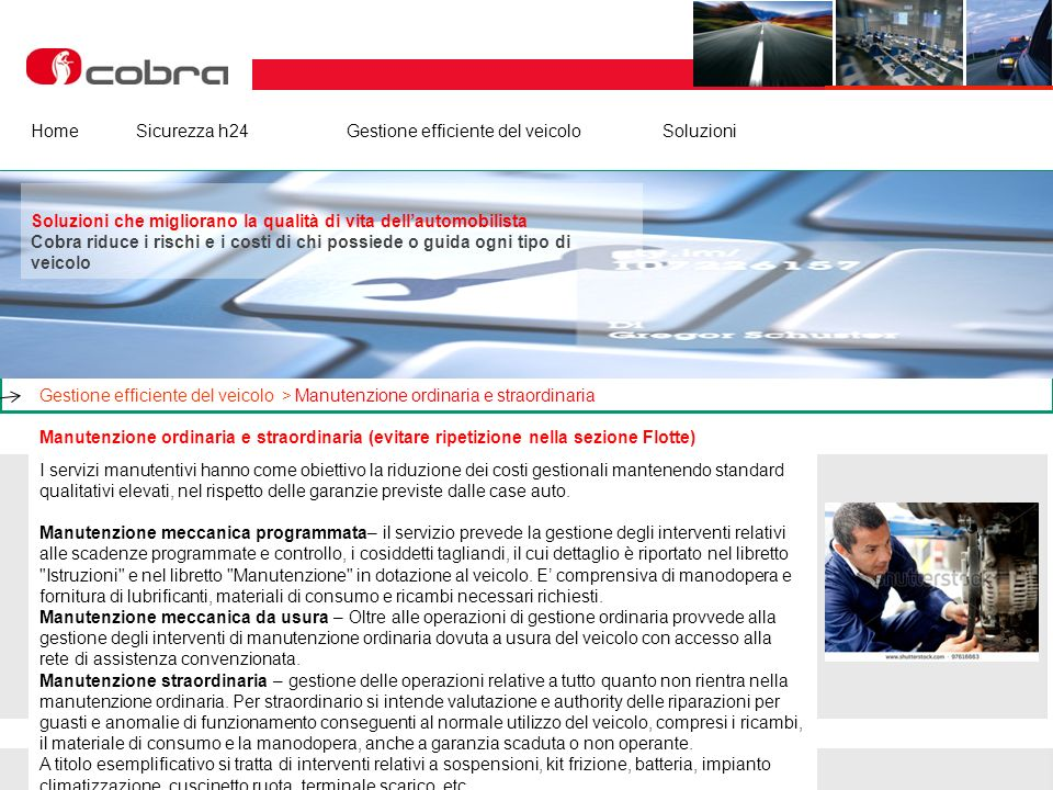 Febbraio 2013 www.cobra-at.com/it © 2013 Cobra Italia SpA All rights reserved Cobra ItaliaI nostri clientiEurosatArea InstallatoriNews HomeSicurezza h