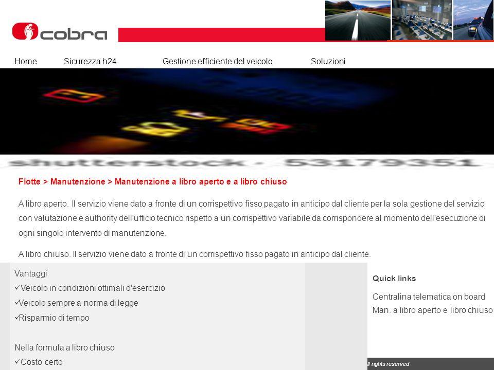 Febbraio 2013 www.cobra-at.com/it © 2013 Cobra Italia SpA All rights reserved Flotte > Manutenzione > Manutenzione a libro aperto e a libro chiuso Hom