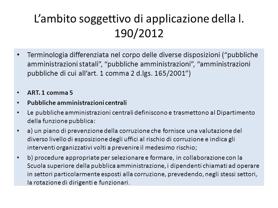 La legge 190/2012 Il livello applicativo di sistema primario Art.
