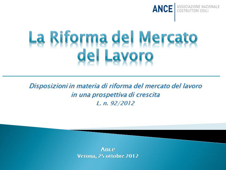 Disposizioni in materia di riforma del mercato del lavoro in una prospettiva di crescita L.