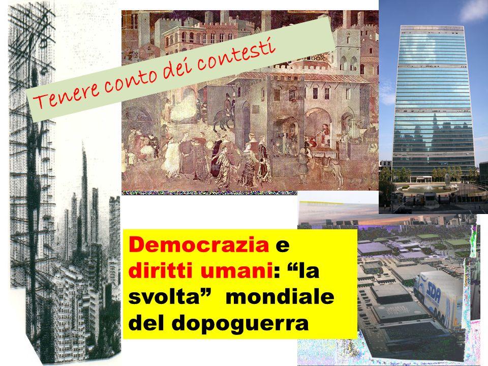 Carlo Nanni nanni@unisal.it Democrazia e diritti umani: la svolta mondiale del dopoguerra Tenere conto dei contesti