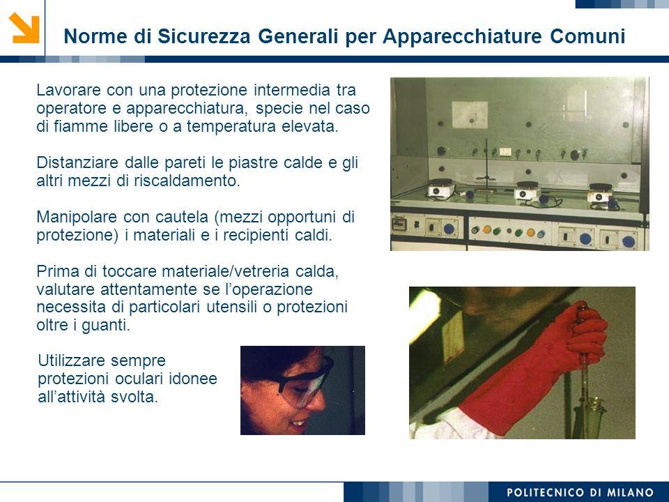 Mirvana Lauria Lavorare con una protezione intermedia tra operatore e apparecchiatura, specie nel caso di fiamme libere o a temperatura elevata. Dista