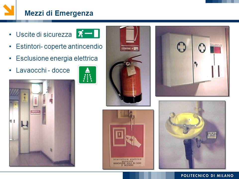Mirvana Lauria Mezzi di Emergenza Uscite di sicurezza Estintori- coperte antincendio Esclusione energia elettrica Lavaocchi - docce