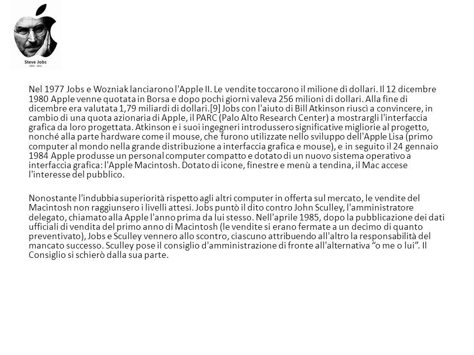 Nel 1977 Jobs e Wozniak lanciarono l'Apple II. Le vendite toccarono il milione di dollari. Il 12 dicembre 1980 Apple venne quotata in Borsa e dopo poc
