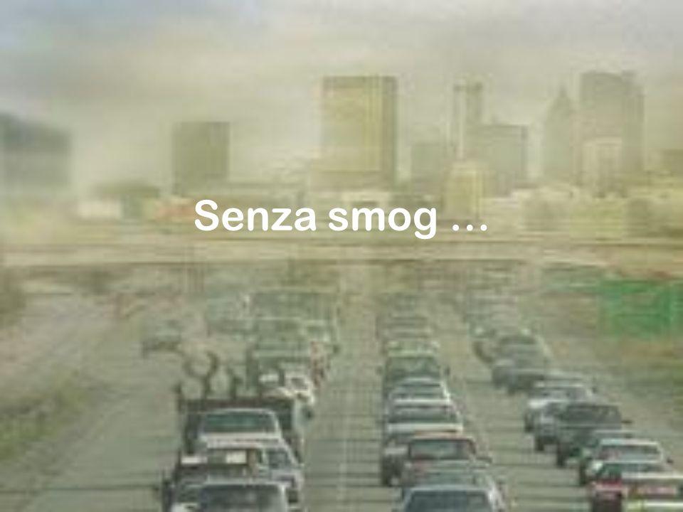 Senza smog …