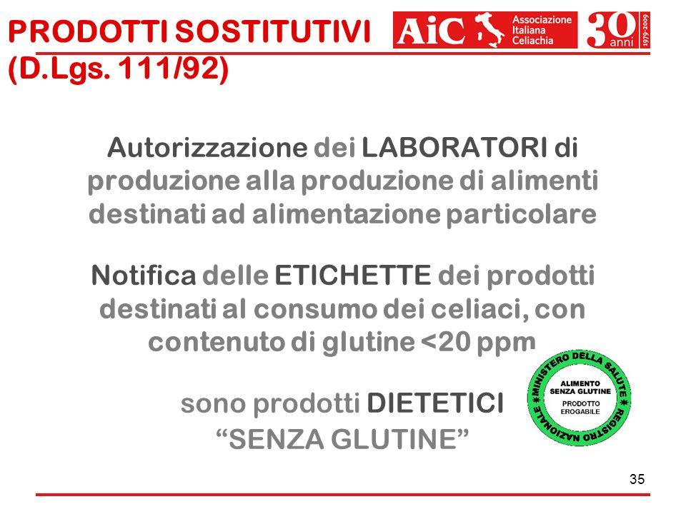 35 Autorizzazione dei LABORATORI di produzione alla produzione di alimenti destinati ad alimentazione particolare Notifica delle ETICHETTE dei prodott