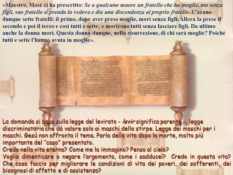 Luca 20, 27-38 Luca 20, 27-38 Gli si avvicinarono poi alcuni sadducei, i quali negano che vi sia la risurrezione, e gli posero questa domanda: Gesù è in Gerusalemme; sono gli ultimi giorni della sua vita terrena.