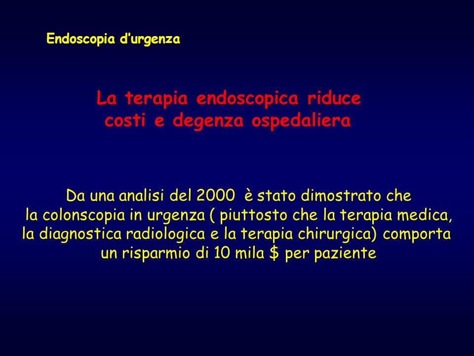 Endoscopia durgenza La terapia endoscopica riduce costi e degenza ospedaliera Da una analisi del 2000 è stato dimostrato che la colonscopia in urgenza