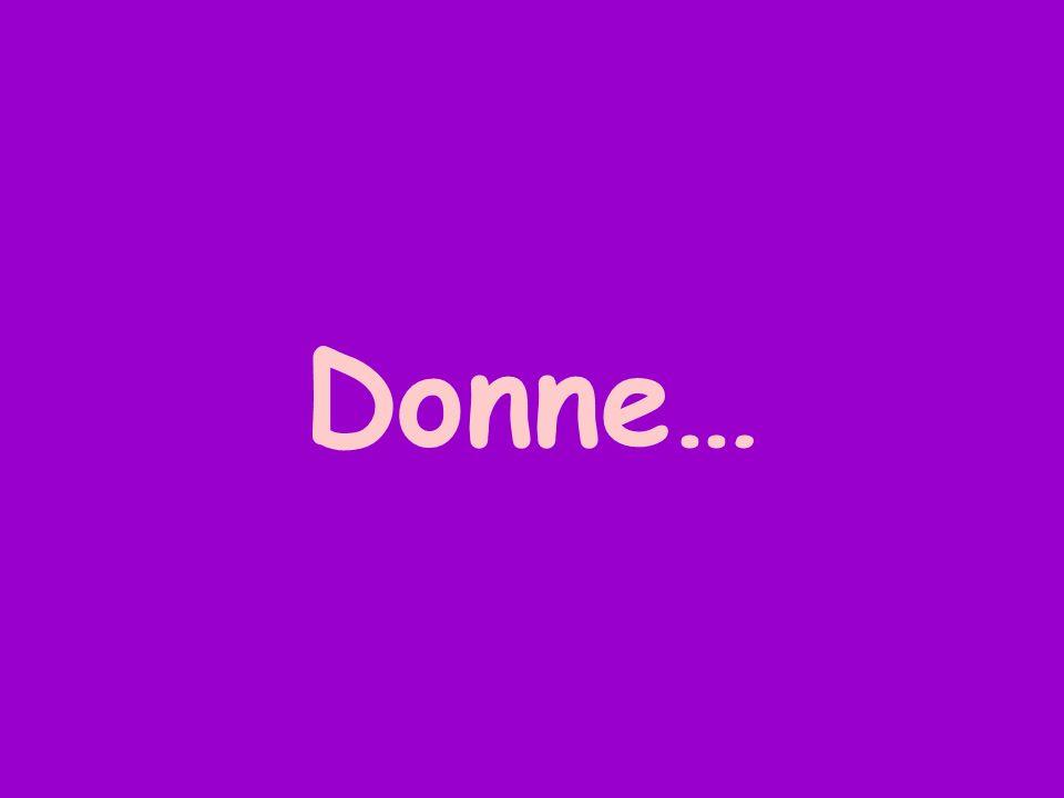 Donne…