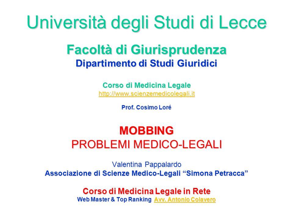 Università degli Studi di Lecce Facoltà di Giurisprudenza Dipartimento di Studi Giuridici Corso di Medicina Legale http://www.scienzemedicolegali.it Prof.