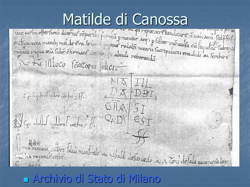Matilde di Canossa Archivio di Stato di Milano Archivio di Stato di Milano