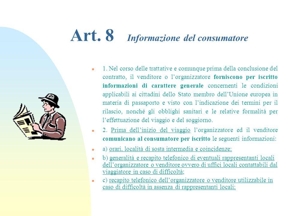 Art.8 Informazione del consumatore n 1.