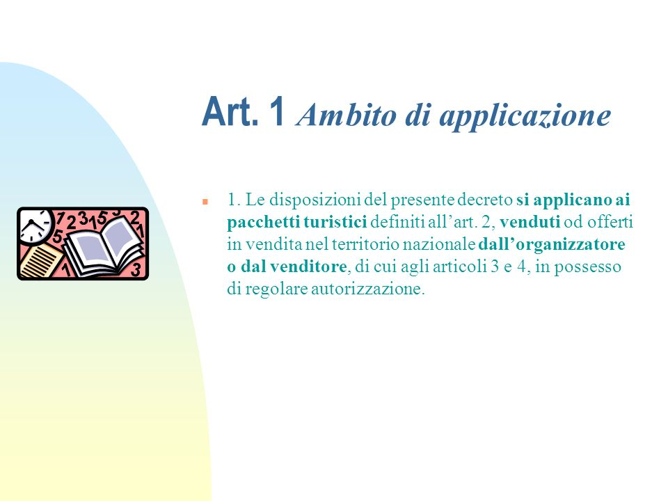 Art.1 Ambito di applicazione 1.