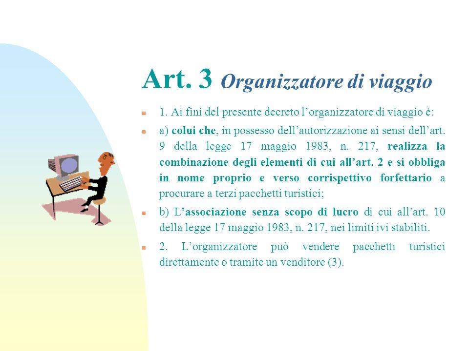 Art.3 Organizzatore di viaggio n 1.