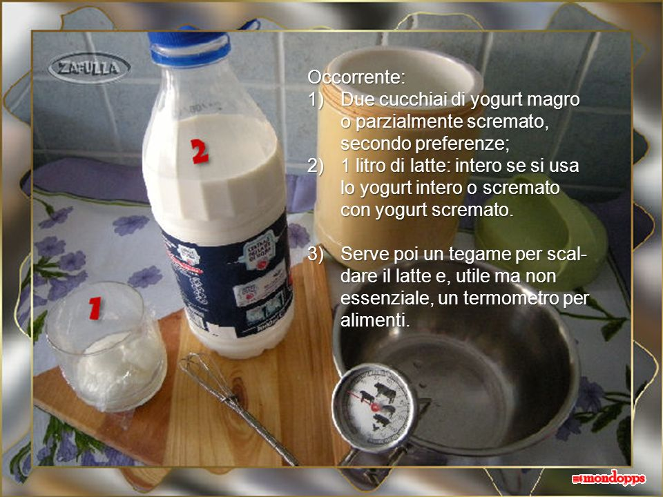 Lo yogurt è piuttosto semplice da fare in casa e buoni risultati si ottengono anche senza disporre della yogurtiera, sia con il metodo del thermos che