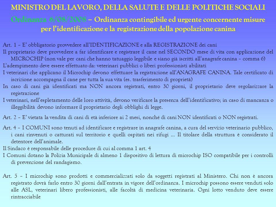 MINISTRO DEL LAVORO, DELLA SALUTE E DELLE POLITICHE SOCIALI Ordinanza 6/08/2008 – Ordinanza contingibile ed urgente concernente misure per lidentifica