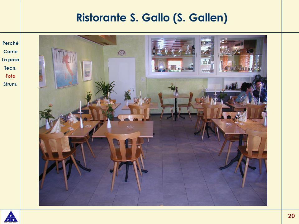 20 Ristorante S. Gallo (S. Gallen) Perché Come La posa Tecn. Foto Strum.