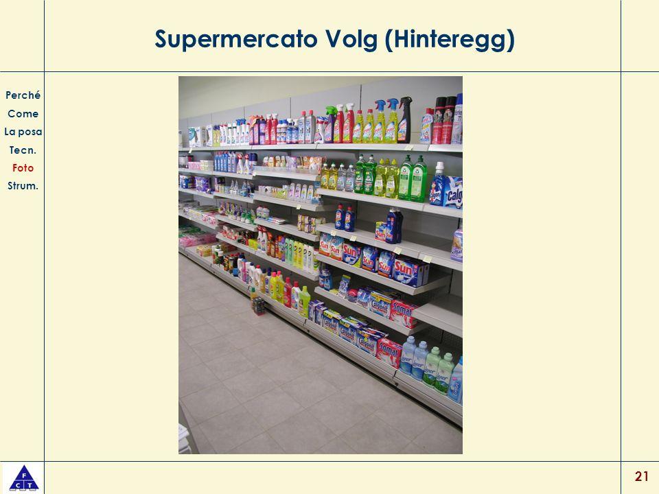 21 Supermercato Volg (Hinteregg) Perché Come La posa Tecn. Foto Strum.