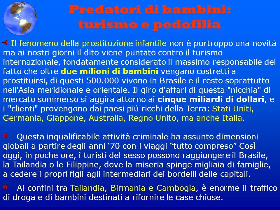 Il fenomeno della prostituzione infantile non è purtroppo una novità ma ai nostri giorni il dito viene puntato contro il turismo internazionale, fonda