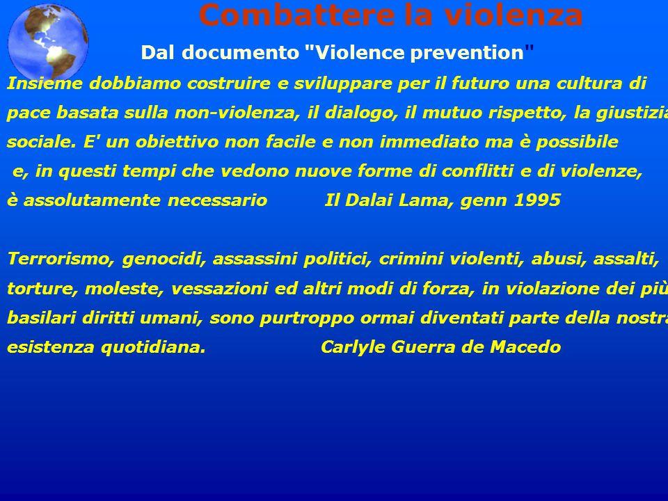 Combattere la violenza Dal documento
