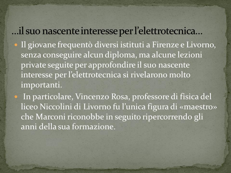 Il giovane frequentò diversi istituti a Firenze e Livorno, senza conseguire alcun diploma, ma alcune lezioni private seguite per approfondire il suo n